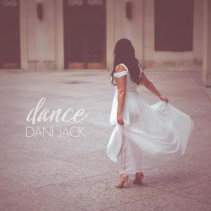 "Nashville Songstress, Dani Jack, Releases Touching New Single ""Dance"""