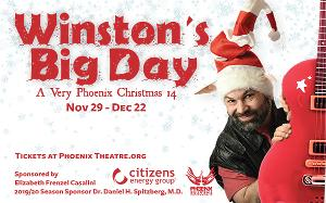 Phoenix Theatre Jingles In The Holidays With WINSTON'S BIG DAY
