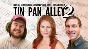 TIN PAN ALLEY 2 Concert Series To Return With Three More Musical Theatre Writers