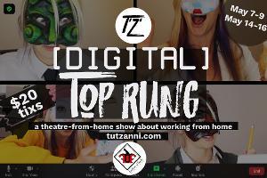 Tut'Zanni Theatre Company Announces A New Theatre-from-Home Experience [DIGITAL] TOP RUNG