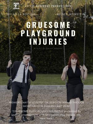 GRUESOME PLAYGROUND INJURIES Will Be Streamed by Little Renegade Productions Next Month