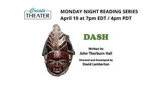 CreateTheater To Premiere DASH Online April 19