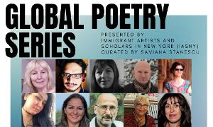 Immigrant Artists And Scholars In New York Present GLOBAL POETRY SERIES At The Nuyorican Poets Cafe