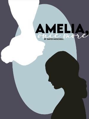 MD Virtual Ensemb+le Presents AMELIA, ONCE MORE