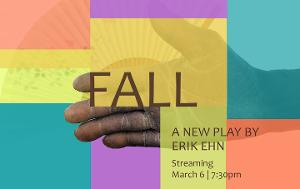 UNM Department Of Theatre And Dance Announces FALL: A New Play By Erik Ehn