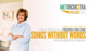 MET Orchestra Musicians and Frederica von Stade Honor Fallen Colleagues With SONGS WITHOUT WORDS Concert