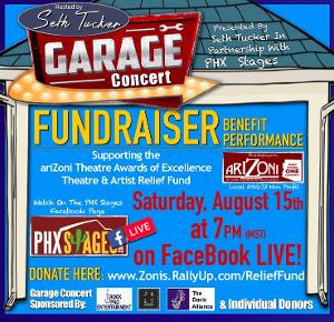 Seth Tucker and PHX Stages Present Garage Concert Fundraiser For AriZoni Relief Fund