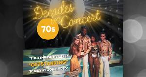 DECADES IN CONCERT: SOUNDS OF THE SEVENTIES to Return to the Downtown Cabaret Theatre