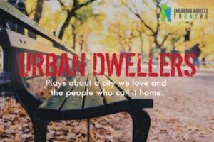 Stellar Ensemble Reads URBAN DWELLERS At Emerging Artists Theatre