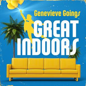 Genevieve Goings Set to Release GREAT INDOORS
