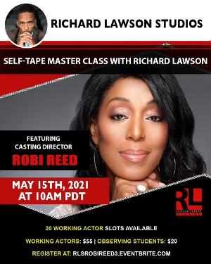 Casting Director Robi Reed Returns To The Richard Lawson Studios Master Class Series