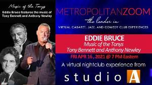 Eddie Bruce Celebrates Music Of The Tonys: Tony Bennett and Anthony Newley
