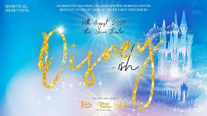 West End Performers Headline Fundraiser Concert DISNEY...ISH At The Union Theatre