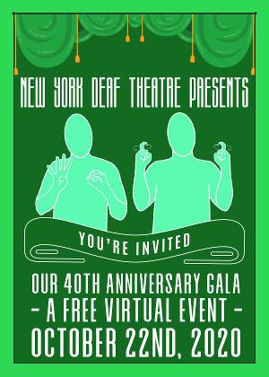 New York Deaf Theatre Announces 40th Anniversary Virtual Gala