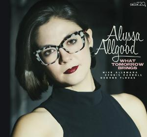 Alyssa Allgood Releases New Album WHAT TOMORROW BRINGS