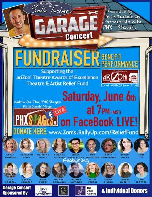 Seth Tucker and PHX Stages to Present Garage Concert To Support The AriZoni Artists And Theatre Relief Fund