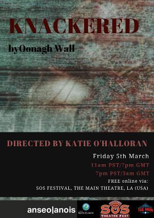 Anseo|anois Theatre Presents New Play KNACKERED