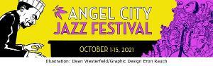 14th Annual Angel City Jazz Festival Announces 2021 Program