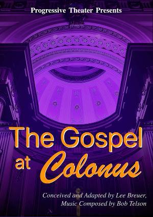 Progressive Theater to Stream THE GOSPEL AT COLONUS