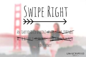 SWIPE RIGHT Will Return To Un-Scripted Theater Company For Fifth Year