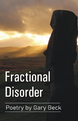 Gary Becks New Poetry Book 'Fractional Disorder' Released