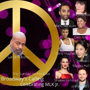 Broadway Stars Honor Dr. King In Season 2 Premiere Of BROADWAY'S CALLING