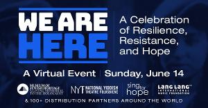 VIDEO: Jackie Hoffman, Lea Salonga and More Join WE ARE HERE: A Celebration Of Resilience, Resistance, And Hope