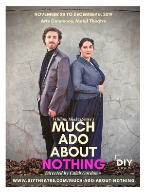 Local Theatre Company Revives Shakespeare's Finest Comedy MUCH ADO ABOUT NOTHING