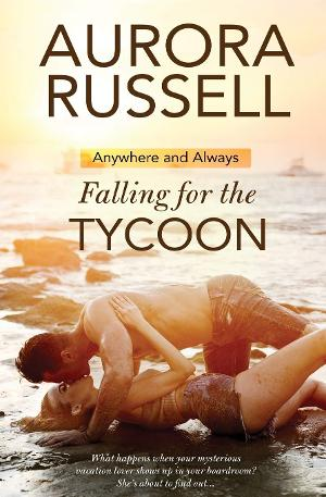 Aurora Russell Releases Contemporary Romance FALLING FOR THE TYCOON