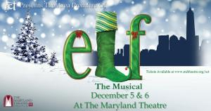Area Premier Of ELF THE MUSICAL Prepares To Hit The Stage In Hagerstown