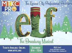 Music Theatre Kansas City Presents Regional Premiere Of ELF