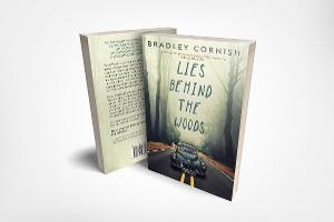 Bradley Cornish to Release New Psychological Thriller LIES BEHIND THE WOODS
