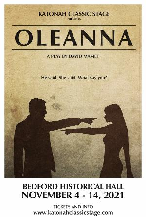 Katonah Classic Stage to Present OLEANNA This Fall