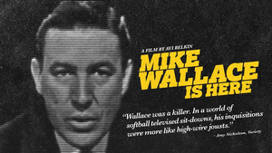 'MIKE WALLACE IS HERE' With Peggy Drexler On Tom Needham's SOUNDS OF FILM