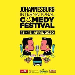 JOHANNESBURG INTERNATIONAL COMEDY FESTIVAL Returns With More Laughs In April 2020