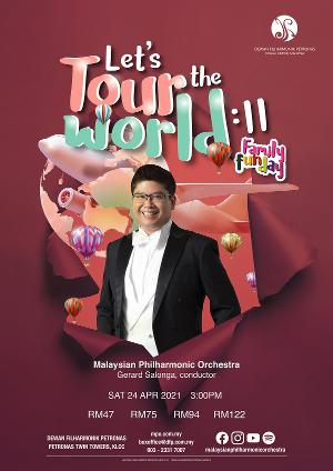 Malaysian Philharmonic Orchestra Presents Family Fun Day Concert LET'S TOUR THE WORLD: II