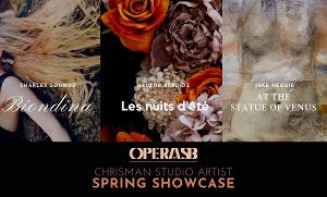 Opera SBHighlights Chrisman Studio Artists In Spring Showcase