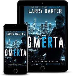 Larry Darter Releases New Detective Mystery OMERTA