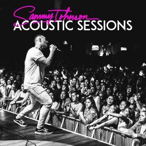 Sammy Johnson Releases New 'Acoustic Sessions' Album