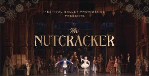 Brand New Production of THE NUTCRACKER to be Presented by Festival Ballet Providence