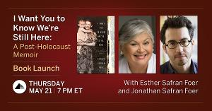 The Museum of Jewish Heritage to Present Online Conversation  Between Authors Esther & Jonathan Safran Foer