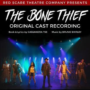 Original Cast Recording Of Dark Rock Fairytale THE BONE THIEF Now Online!