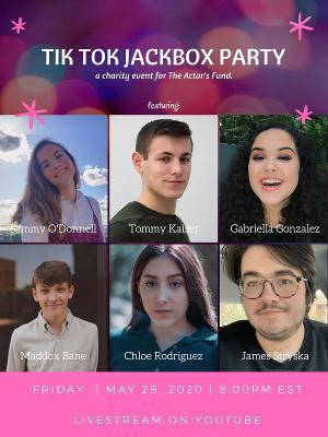TIK TOK JACKBOX PARTY! to Benefit The Actor's Fund