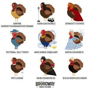 Broadway Podcast Network Announces Gather Together Programming and Broadway Turkey Hunt