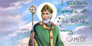 Comedy Show Exploring History Behind Saint Patrick Returns To Baltimore Improv Group For 2020