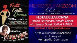 MetropolitanZoom Presents FESTA DELLA DONNA