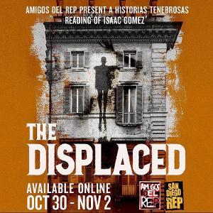San Diego Rep Celebrates Halloween Y Día De Muertos Weekend With THE DISPLACED