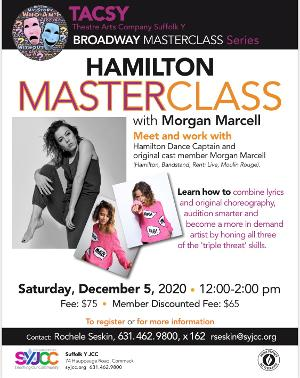 HAMILTON Dance Captain And Original Cast Member Morgan Marcell Offers Live Masterclass