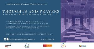 Neighborhood Theatre Group Presents The Premiere Of THOUGHTS AND PRAYERS