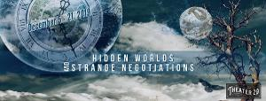 Lulubird Project At Theater 29 Presents HIDDEN WORLDS & STRANGE NEGOTIATIONS